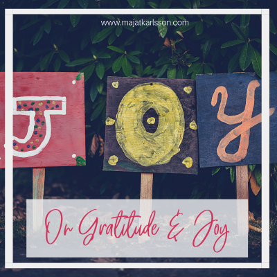 Gratitude and Joy. What's the Connection?
