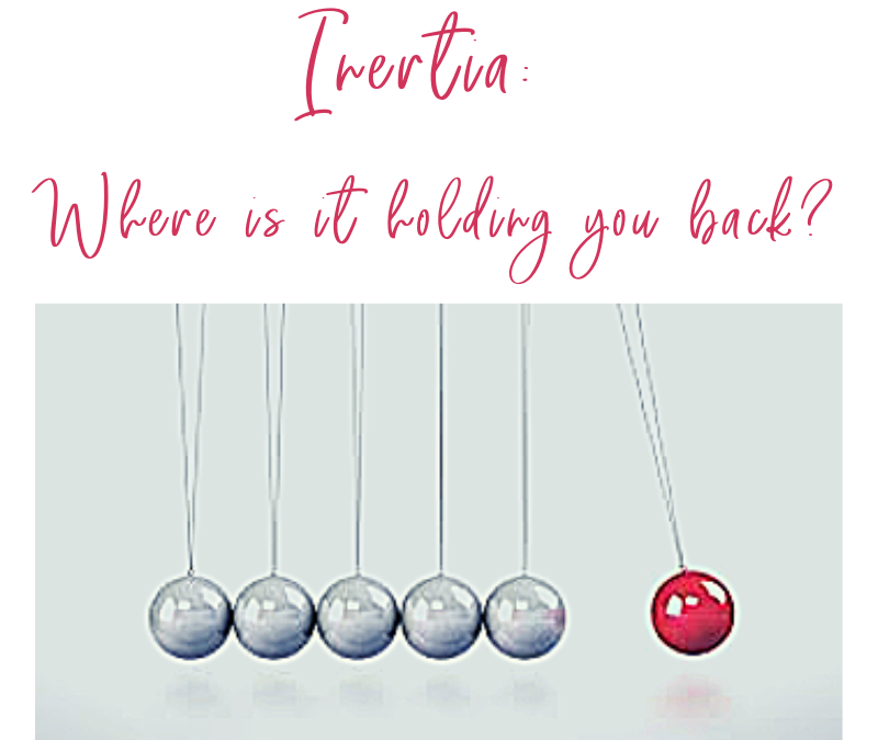 Inertia: Where is it holding you back?